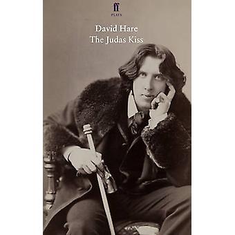 The Judas Kiss (Main) by David Hare - 9780571297542 Book
