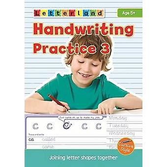 Handwriting Practice - 3 - Joining Letter Shapes Together by Lisa Holt