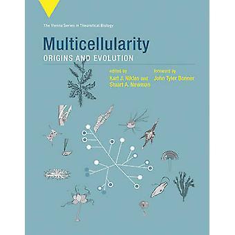 Multicellularity - alkuperää ja kehitystä Karl J. Niklas - Stuart A.