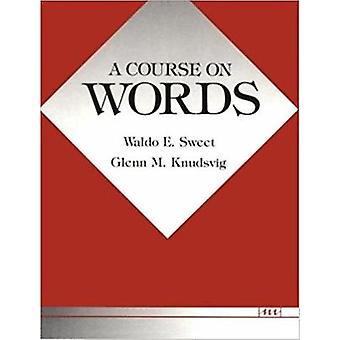 Einen Kurs nach Worten von Waldo E. Sweet - Glenn M. Knudsing - 97804720810