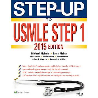 Step-Up to USMLE - 2015 - Step 1  (7th Revised edition) by Michael McIn