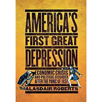 USA: s första stora depressionen - ekonomiska krisen och politiska störningar