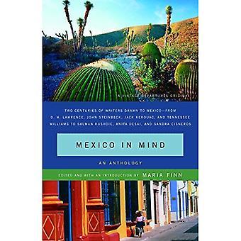 Mexico in Mind: An Anthology (Vintage Departures Original)