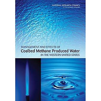 Management and Effects of Coalbed Methane Produced Water in the Western United States
