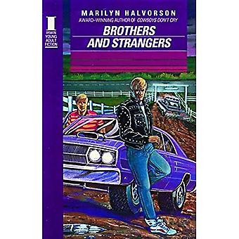 Brothers & Strangers (Irwin Young Adult Fiction Series Studies and Texts; 103; Mon)