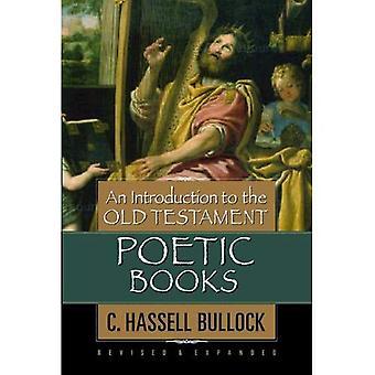 En introduktion till gamla testamentets poetiska böcker