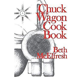 Chuck Wagon Cook Book