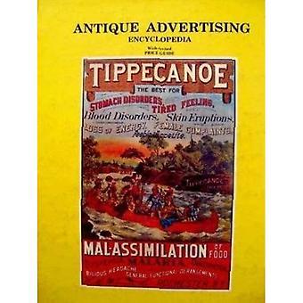 Antique Advertising Encyclopaedia (Antique Advertising Encyclopedia)