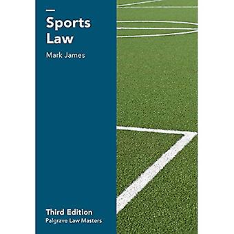 Sports Law (Palgrave Law�Masters)
