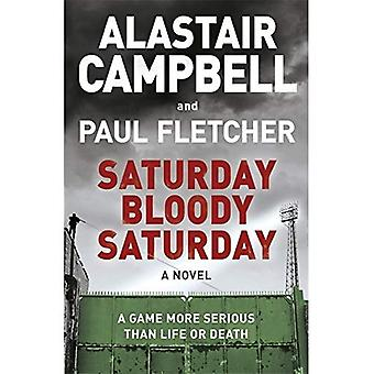 Saturday Bloody Saturday (Hardback)