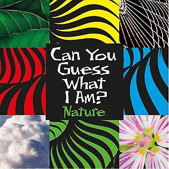 Can You Guess What I Am?: Nature