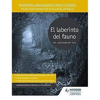 El Laberinto del Fauno / Pan's Labyrinth: Film Study Guide for som/A-niveau spansk
