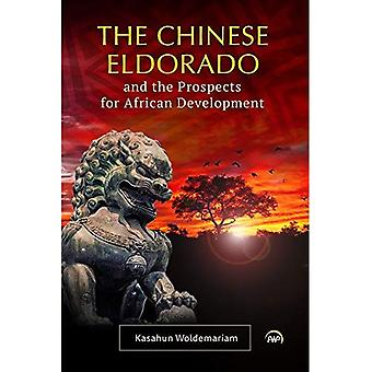 The Chinese Eldorado And The Prospects For African Development