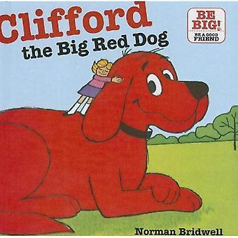 Clifford, o vermelho do cão (de Clifford grandes ideias)