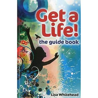 Get a Life! - the guide book