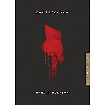 Don't Look Now (BFI Film Classics)