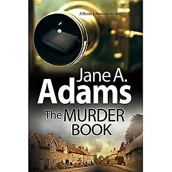 Die Mord-Buch: Ein 1920er Jahre Mystery-Serie - ein Henry Johnstone Rätsel 1