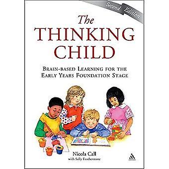 Het kind denken: Brain-Based Learning voor de beginjaren Stichting fase