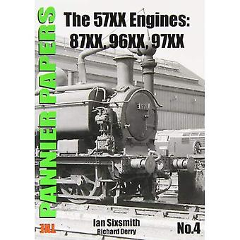 The Pannier Papers: No. 4: The 57XX Engines: 87XX, 96XX, 97XX