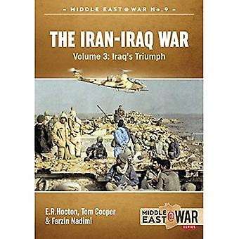 The Iran- Iraq War: The Forgotten Fronts Volume 3 - Middle East@War (Paperback)