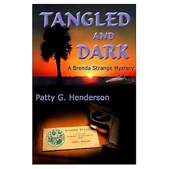 Tangled and Dark: A Brenda Strange Mystery