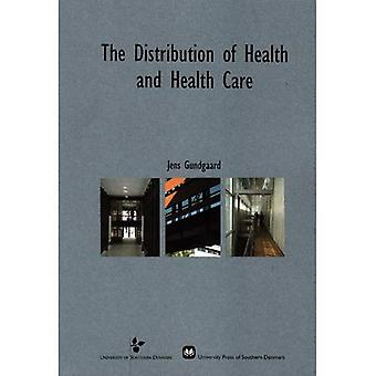 The Distribution of Health and Health Care: An Analysis of Socio-economic and Health-related Determinants in a Danish County