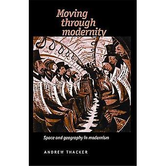 Pasando por modernidad - espacio y geografía en el modernismo - 97807190
