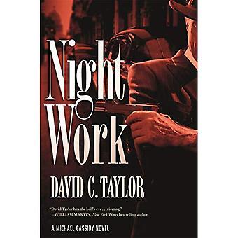 Night Work: A Michael Cassidy Novel (Michael Cassidy)