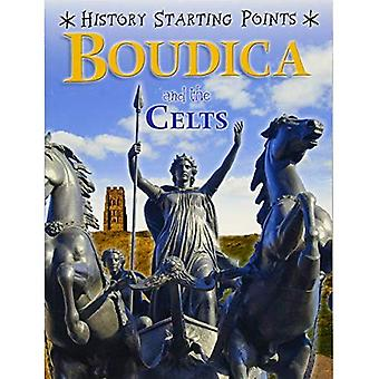 History Starting Points: Boudica and the Celts (History Starting Points)