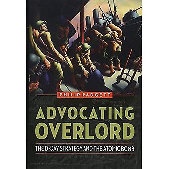 Bepleit Overlord: De strategie van D-Day en de atoombom