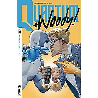 Quantum and Woody! (2017) Volume 1: Kiss Kiss, Klang� Klang