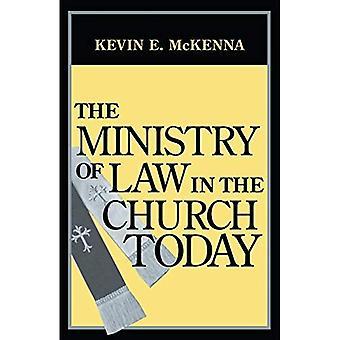 El Ministerio de la ley en la iglesia de hoy