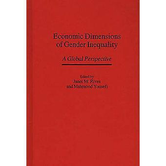 Ekonomiska dimensioner av jämställdhet som ett globalt perspektiv av Rives & Janet M.