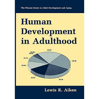 Human Development in Adulthood by Aiken & Lewis R.