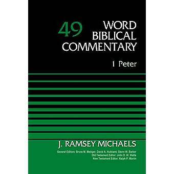 1 Peter Volume 49 by Michaels & J. Ramsey