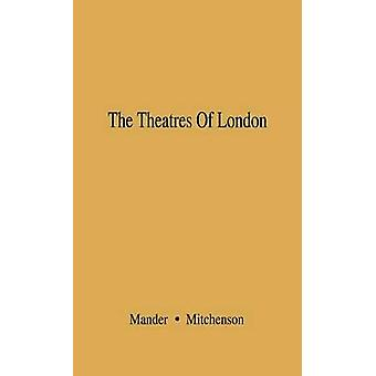 The Theatres of London by Mander & Raymond
