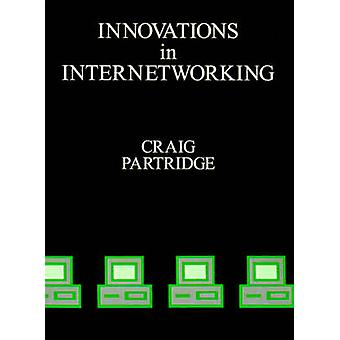 Innovations in Internetworking by Partridge & Craig