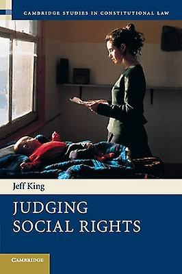 Judging Social Rights by King & Jeff