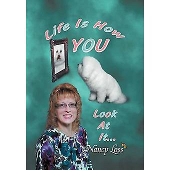 La vie est comment vous le regardez de perte & Nancy