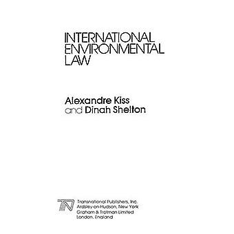 International Environmental Law by Kiss & Alexandre