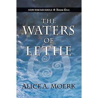 Nouvelles âmes trouvés un livre les eaux du Léthé par Moerk & A. Alice