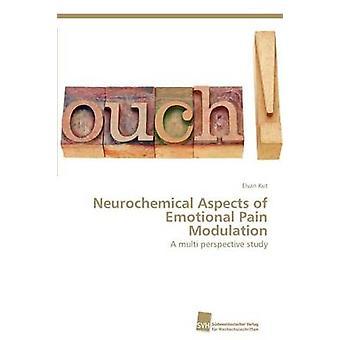 Neurochemical Aspects of Emotional Pain Modulation by Kut Elvan