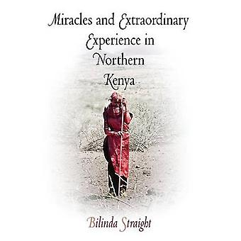 Miracles and Extraordinary Experience in Northern Kenya by Bilinda St