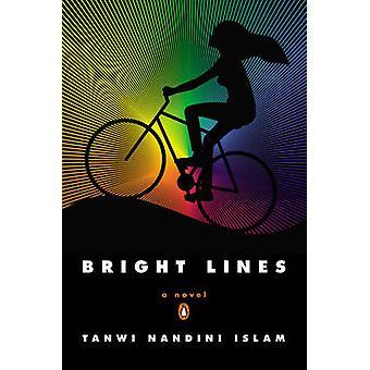 Bright Lines - A Novel by Tanwi Nanadini Islam - 9780143123132 Book