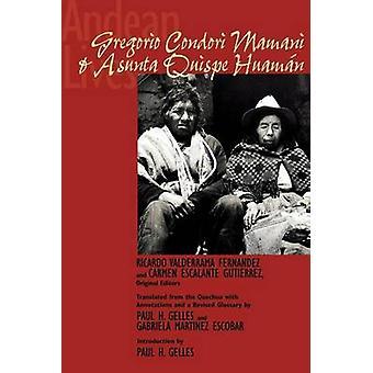 Andean Lives - Gregorio Condori Mamani and Asunta Quispe Huaman by Ric
