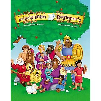 La Biblia Para Principiantes Bilingue/The Beginner's Bible - Blingual