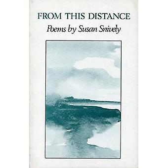 From This Distance by Susan Snively - 9780914086352 Book