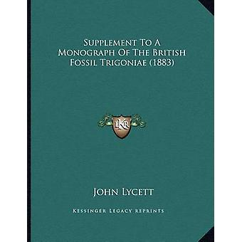 Supplement to a Monograph of the British Fossil Trigoniae (1883) by J