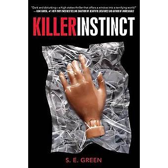 Killer Instinct by S E Green - 9781481402866 Book