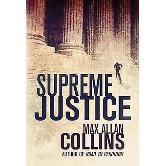 Supreme Justice by Max Allan Collins - 9781612185309 Book